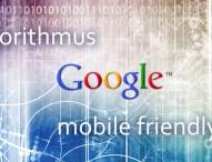 Die Mobilfreundlichkeit von Webseiten wird zum Google Rankingfaktor