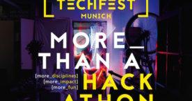 TECHFEST MUNICH – More than a Hackathon